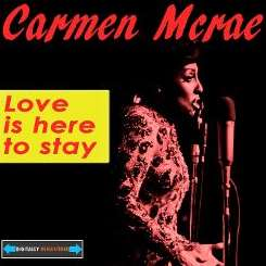 Carmen McRae - Love Is Here to Stay [Gralin] flac album