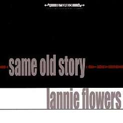 Lannie Flowers - Same Old Story flac album