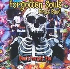 Forgotten Souls Brass Band - Don't Forget 'Em flac album