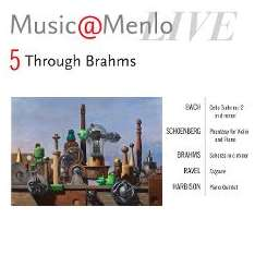 Various Artists - Music@Menlo 2011: Through Brahms Disc 5: Bach, Schoenberg, Brahms, Ravel, Harbison flac album