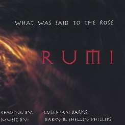 Coleman Barks / Barry / Barry Phillips / Shelley Phillips - What Was Said To The Rose flac album