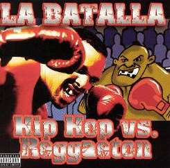Various Artists - La Batalla: Hip Hop vs. Reggaeton flac album